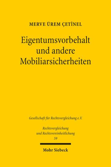Eigentumsvorbehalt und andere Mobiliarsicherheiten