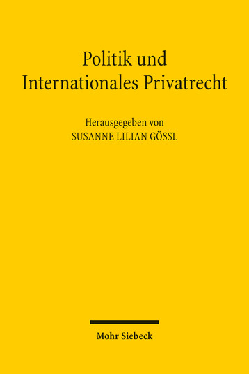 Politik und Internationales Privatrecht