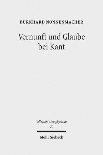 Vernunft und Glaube bei Kant