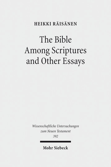 The Bible Among Scriptures and Other Essays