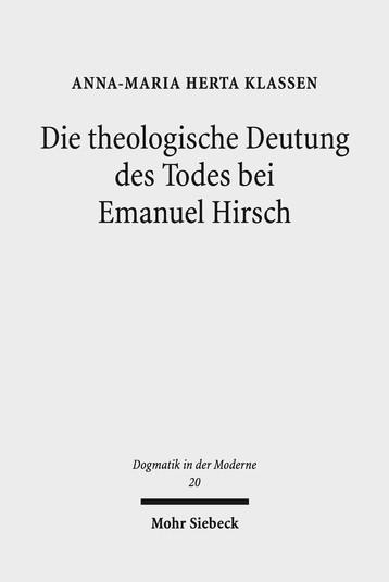 Die theologische Deutung des Todes bei Emanuel Hirsch