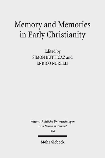 Memory and Memories in Early Christianity