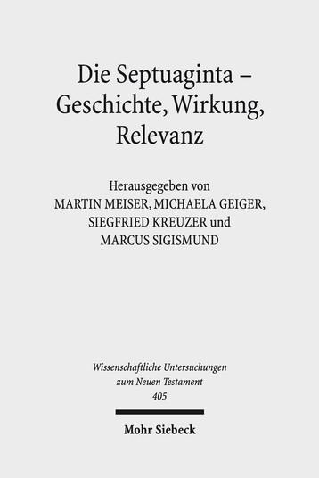 Die Septuaginta – Geschichte, Wirkung, Relevanz
