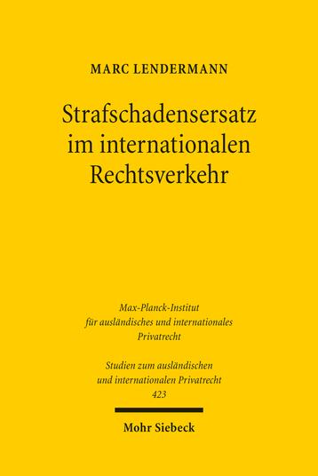 Strafschadensersatz im internationalen Rechtsverkehr
