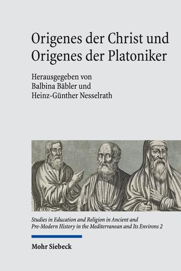 Origenes der Christ und Origenes der Platoniker