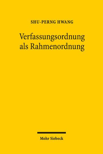 Verfassungsordnung als Rahmenordnung