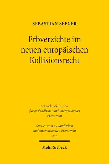 Erbverzichte im neuen europäischen Kollisionsrecht