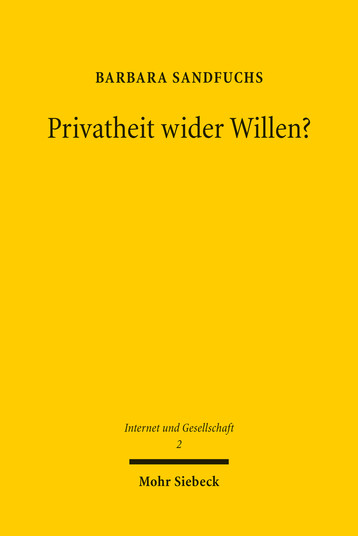 Privatheit wider Willen?