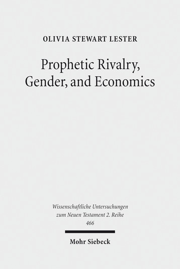 Prophetic Rivalry, Gender, and Economics