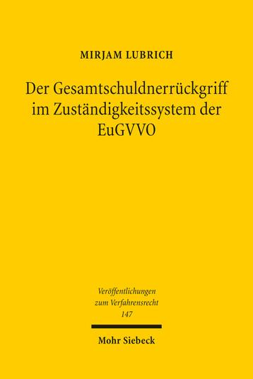 Der Gesamtschuldnerrückgriff im Zuständigkeitssystem der EuGVVO