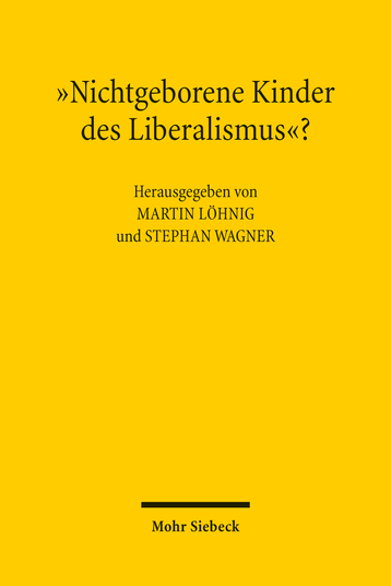 »Nichtgeborene Kinder des Liberalismus«?