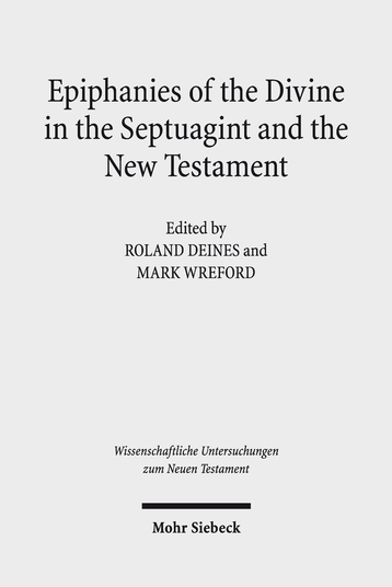Epiphanies of the Divine in the Septuagint and the New Testament
