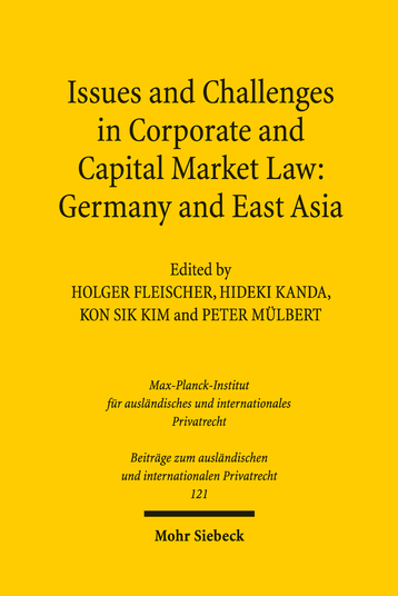 Issues and Challenges in Corporate and Capital Market Law: Germany and East Asia