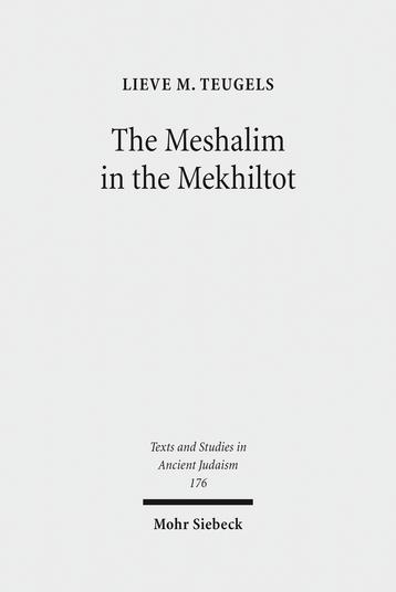 The Meshalim in the Mekhiltot