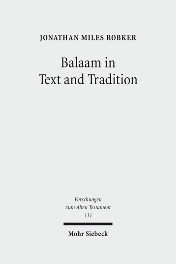 Balaam in Text and Tradition