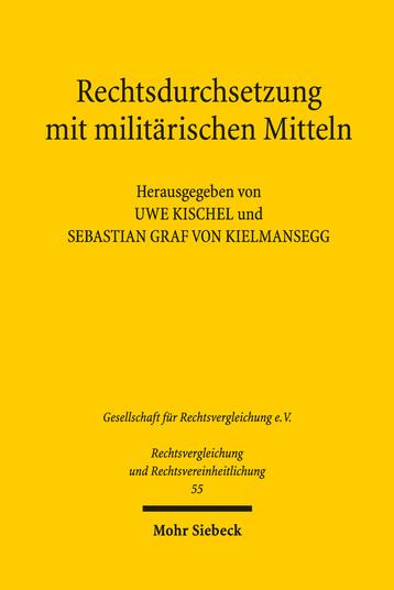 Rechtsdurchsetzung mit militärischen Mitteln