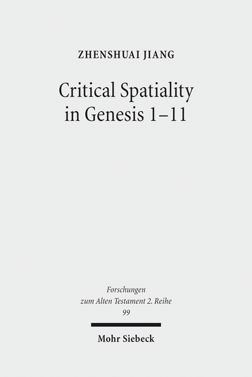 Critical Spatiality in Genesis 1–11