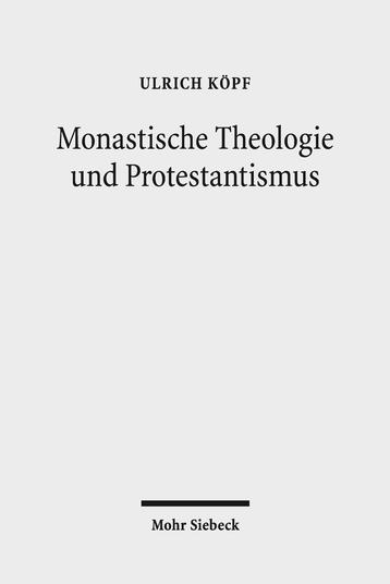 Monastische Theologie und Protestantismus