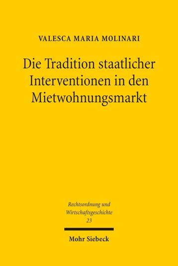 Die Tradition staatlicher Interventionen in den Mietwohnungsmarkt