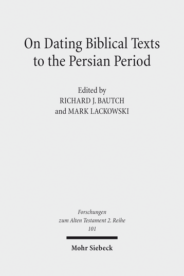 On Dating Biblical Texts to the Persian Period