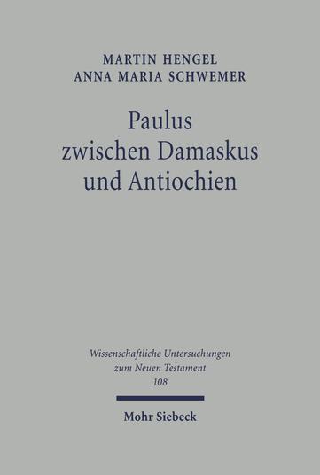 Paulus zwischen Damaskus und Antiochien