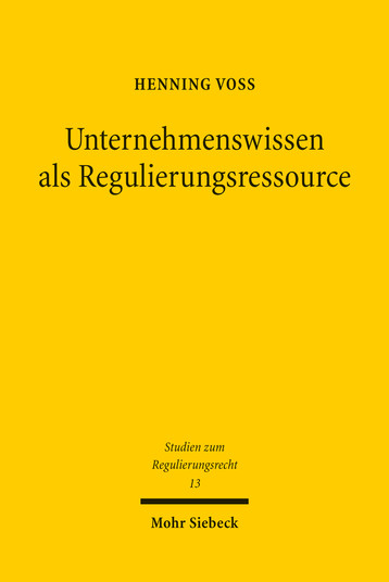 Unternehmenswissen als Regulierungsressource