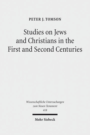 Studies on Jews and Christians in the First and Second Centuries
