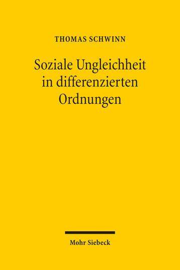 Soziale Ungleichheit in differenzierten Ordnungen