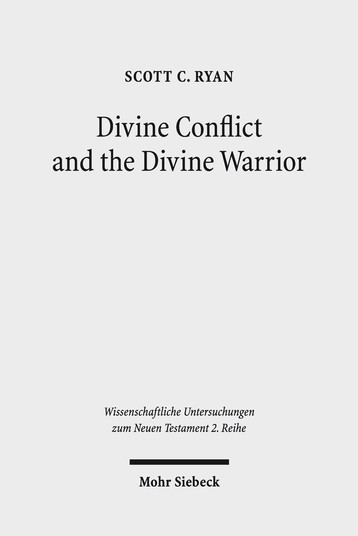 Divine Conflict and the Divine Warrior