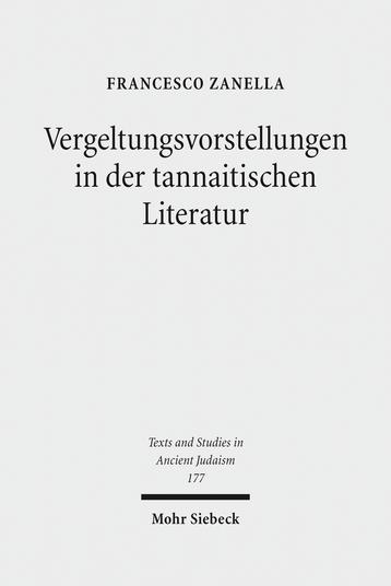 Vergeltungsvorstellungen in der tannaitischen Literatur