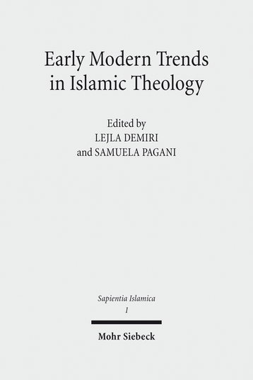 Early Modern Trends in Islamic Theology