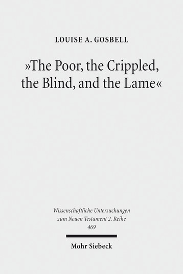 »The Poor, the Crippled, the Blind, and the Lame«