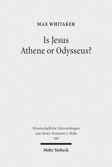 Is Jesus Athene or Odysseus?