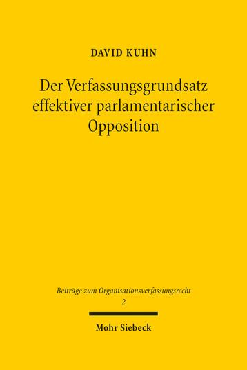 Der Verfassungsgrundsatz effektiver parlamentarischer Opposition