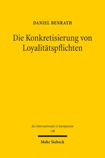Die Konkretisierung von Loyalitätspflichten