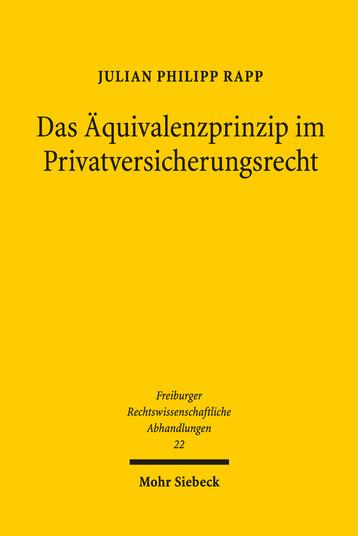 Das Äquivalenzprinzip im Privatversicherungsrecht