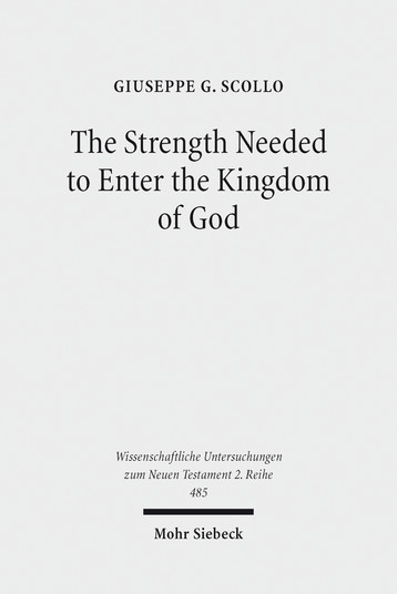 The Strength Needed to Enter the Kingdom of God