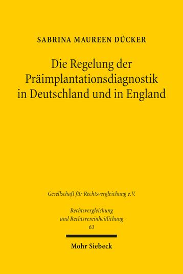 Die Regelung der Präimplantationsdiagnostik in Deutschland und in England