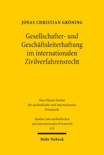 Gesellschafter- und Geschäftsleiterhaftung im internationalen Zivilverfahrensrecht