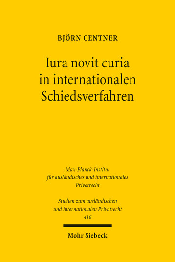Iura novit curia in internationalen Schiedsverfahren