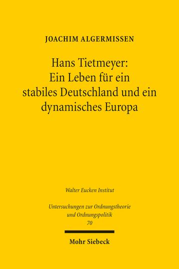 Hans Tietmeyer: Ein Leben für ein stabiles Deutschland und ein dynamisches Europa