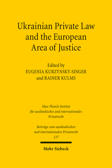 Ukrainian Private Law and the European Area of Justice