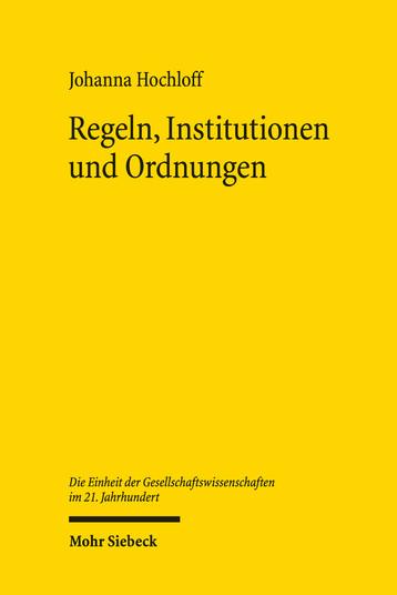 Regeln, Institutionen und Ordnungen