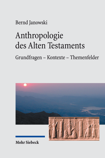 Anthropologie des Alten Testaments