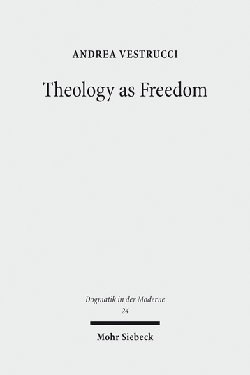 Theology as Freedom