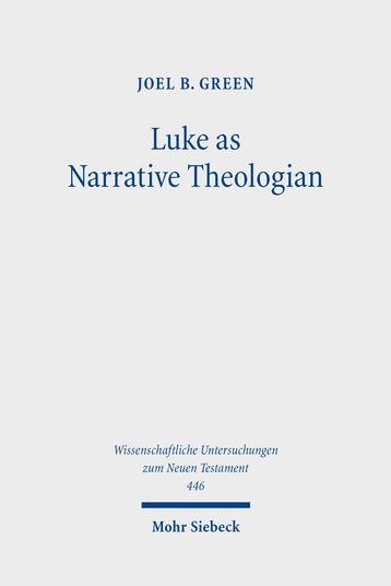 Luke as Narrative Theologian