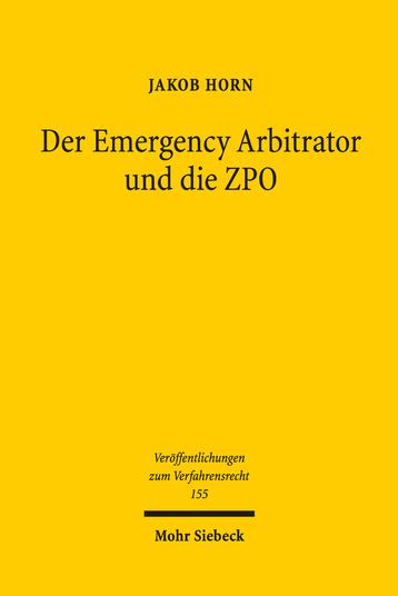Der Emergency Arbitrator und die ZPO