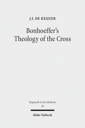 Bonhoeffer's Theology of the Cross