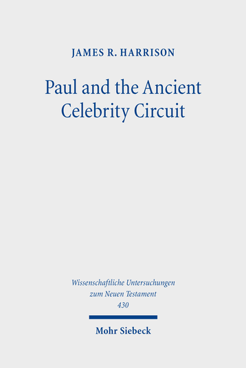 Paul and the Ancient Celebrity Circuit