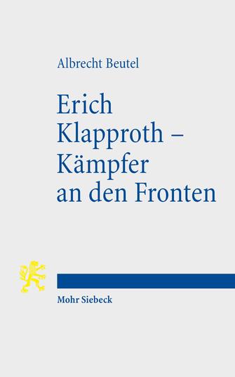 Erich Klapproth – Kämpfer an den Fronten